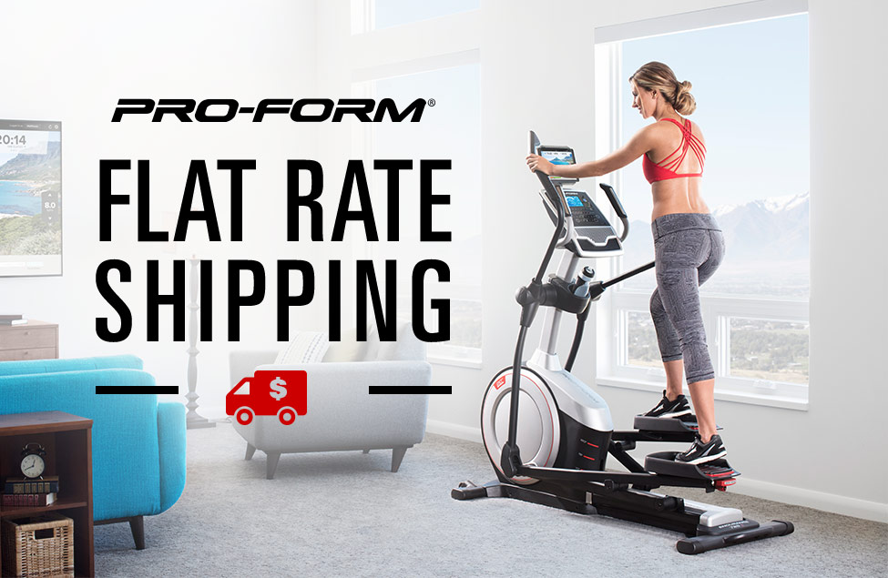 Flat Rate Shipping on Pro-Form Exercise Machines