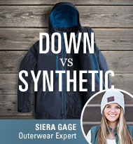 Down vs. Synthetic Outerwear - Advice from Expert Siera Gage
