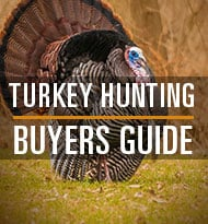Turkey Hunting Buyers Guide