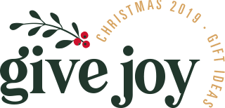 Give Joy: Christmas 2019 Gift Ideas