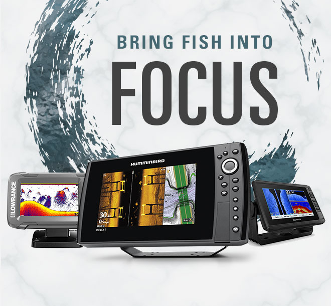 Bring Fish Into Focus. Image of Humminbird, Lowrance, and Garmin Fishfinders