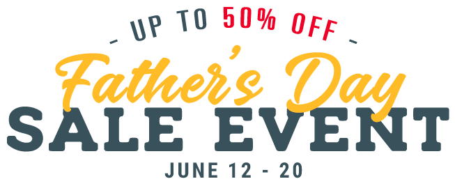 Up to 50% off. Father's Day Sale Event