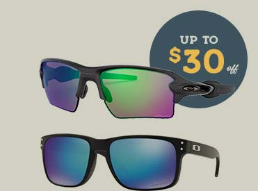 Oakley Sunglasses. Up to $30 off.