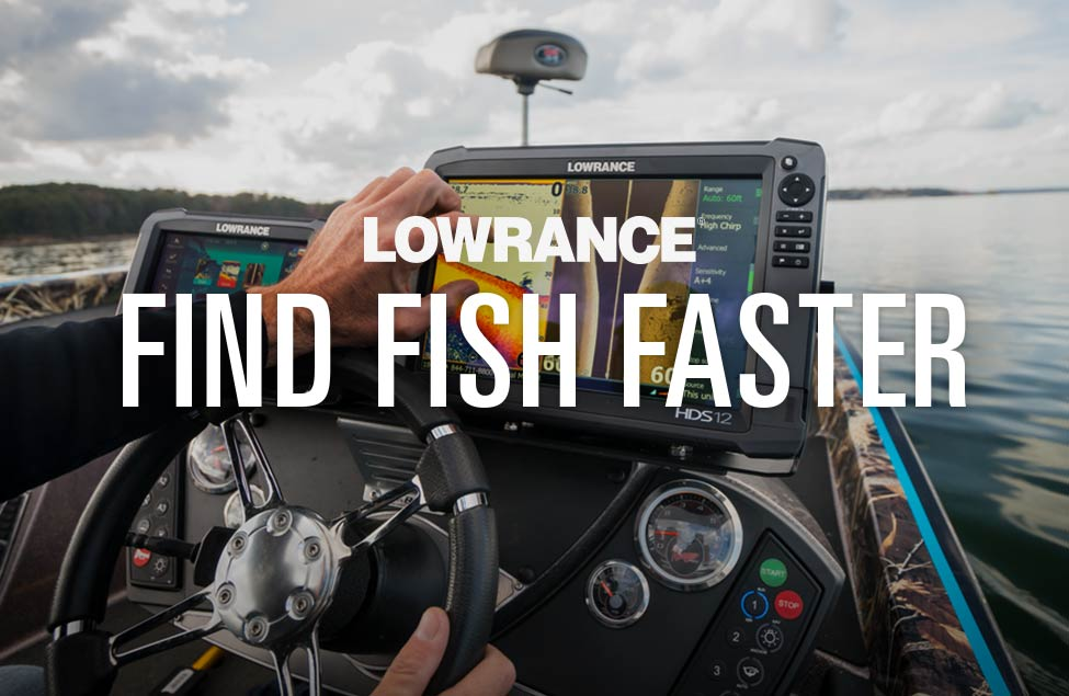 Lowrance | Find Fish Faster