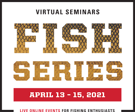 SCHEELS Virtual Seminars Spring Fish Series: Online Events for Fishing Enthusiasts, March 30th through April 1st, 2021